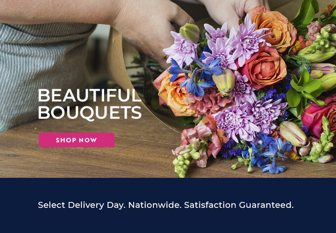Beautiful Bouquets. Shop Now.