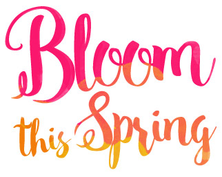 Bloom this Spring